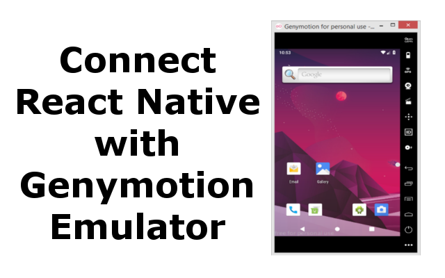 Connect React Native with Genymotion Emulator